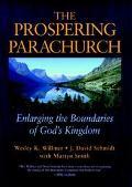 Prospering Parachurch Enlarging the Boundaries of God's Kingdom
