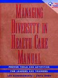 Managing Divers.in Health Care-w/disk