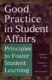 Good Practice in Student Affairs: Principles to Foster Student Learning