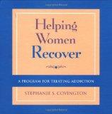 Helping Women Recover, Community Package, A Program for Treating Addiction (Package includes...