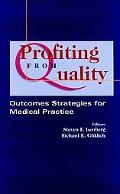 Profiting from Quality Outcomes Strategies for Medical Practice