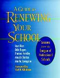 Guide to Renewing Your School Lessons from the League of Professional Schools