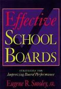 Effective School Boards Strategies for Improving Board Performance