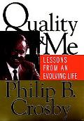 Quality and Me Lessons from an Evolving Life