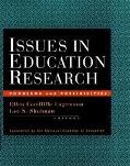 Issues in Education Research Problems and Possibilities