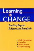 Learning to Change Teaching Beyond Subjects and Standards