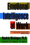 Emotional Intelligence at Work The Untapped Edge for Success