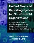 Unified Financial Reporting System for Not-For-Profit Organizations A Comprehensive Guide to...