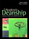 Academic Deanship Individual Careers and Institutional Roles
