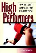 High Performers How the Best Companies Find and Keep Them
