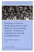 Teaching to Promote Intellectual and Personal Maturity Incorporating Students' Worldviews an...