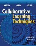 Collaborative Learning Techniques A Practical Guide to Promoting Learning in Groups