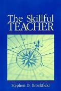 Skillful Teacher On Technique, Trust, and Responsiveness in the Classroom