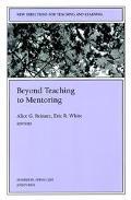 Beyond Teaching and Mentoring