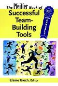 Pfeiffer Book of Successful Team-Building Tools Best of the Annuals
