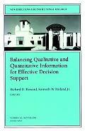 Balancing Qualitative and Quantitative Information for Effective Decision Support