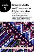 Ensuring Quality and Productivity in Higher Education An Analysis of Assessment Practices  A...