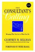 Consultant's Calling Bringing Who You Are to What You Do