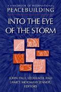 Handbook of International Peacebuilding Into the Eye of the Storm