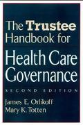 Trustee Handbook for Health Care Governance