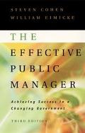 Effective Public Manager Achieving Success in a Changing Government