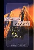 Devotions for Leaders Living Your Faith in a 9-5 World