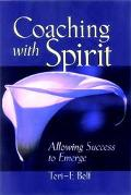 Coaching With Spirit Allowing Success to Emerge