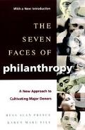 Seven Faces of Philanthropy A New Approach to Cultivating Major Donors
