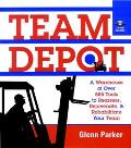 Team Depot A Warehouse of over 585 Tools to Reassess, Rejuvenate, and Rehabilitate Your Team