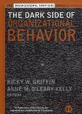 Dark Side of Organizational Behavior