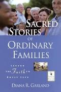 Sacred Stories of Ordinary Families Living the Faith in Daily Life