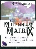 Millennium Matrix Reclaiming the Past, Reframing the Future of the Church