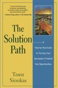 Solution Path A Step-By-Step Guide to Turning Your Workplace Problems into Opportunities