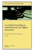 Using Benchmarking to Inform Practice in Higher Education