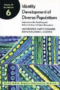Identity Development of Diverse Populations Implications for Teaching and Administration in ...