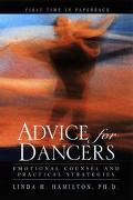 Advice for Dancers Emotional Counsel and Practical Strategies