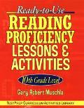 Ready-To-Use Reading Proficiency Lessons and Activities 10th Grade Level