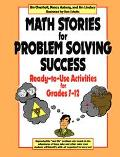 Math Stories for Problem Solving Success Ready-To Use Activities for Grades 7-12