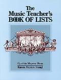 Music Teacher's Book of Lists