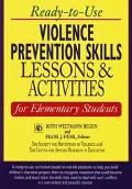 Ready-To-Use Violence Prevention Skills Lessons & Activities for Elementary Students