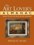 Art Lover's Almanac Serious Trivia for the Novice and the Connoisseur
