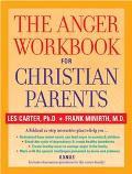 Anger Workbook for Christian Parents