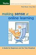 Making Sense of Online Learning A Guide for Beginners and the Truly Skeptical