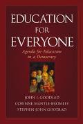 Education for Everyone Agenda for Education in a Democracy