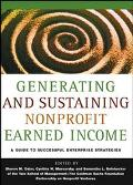 Generating and Sustaining Nonprofit Earned Income A Guide to Successful Strategies
