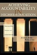 Achieving Accountability In Higher Education Balancing Public, Academic, And Market Demands