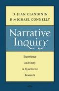 Narrative Inquiry Experience and Story in Qualitative Research