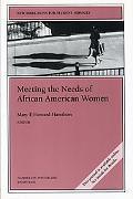 Meeting the Needs of African American Women Winter 2003