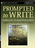 Prompted To Write Building On-demand Writing Skills, Grades 6-12