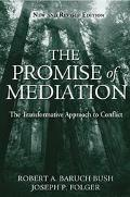 Promise Of Mediation The Transformative Model For Conflict Resolution
